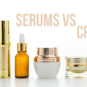 Creams and Serum
